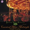 Carnival after midnight, calliope cacophony CD